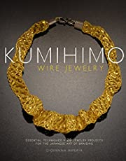 Kumihimo Wire Jewelry: Essential Techniques…