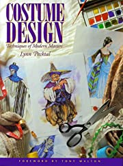 Costume Design: Techniques of Modern Masters…