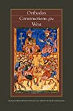 Orthodox constructions of the West / edited by George E. Demacopoulos and Aristotle Papanikolaou