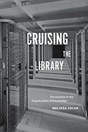 Cruising the Library: Perversities in the…