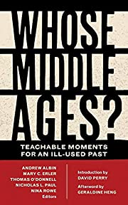 Whose Middle Ages?: Teachable Moments for an…