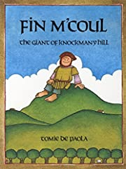 Fin M'coul: The Giant of Knockmany Hill af…