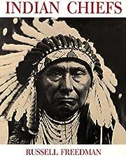 Indian Chiefs de Russell Freedman