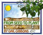 From Seed to Plant av Gail Gibbons