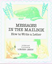 Messages in the Mailbox de Loreen Leedy
