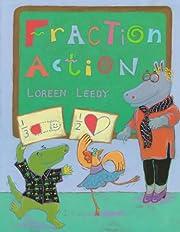 Fraction Action de Loreen Leedy