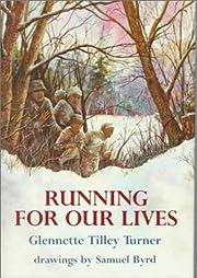 Running for Our Lives – tekijä: Glennette…