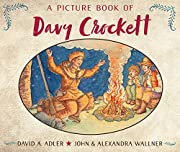A Picture Book of Davy Crockett (Picture…