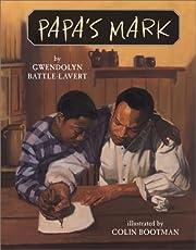 Papa's Mark por Gwendolyn Battle-Lavert