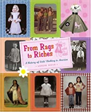 From Rags to Riches: A History of…