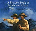 A Picture Book of Lewis and Clark (Picture…