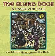 The Elijah Door (A Passover tale) de Linda…