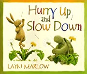 Hurry Up and Slow Down por Layn Marlow