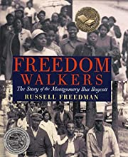 Freedom Walkers: The Story of the Montgomery…