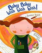 Baby Baby Blah Blah Blah! av Jonathan…
