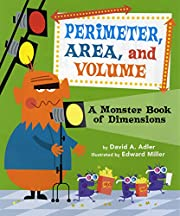 Perimeter, Area, and Volume: A Monster Book…