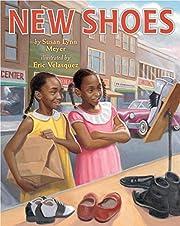New Shoes de Susan Lynn Meyer