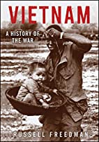 Vietnam: A History of the War by Russell…