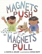 Magnets Push, Magnets Pull de David A. Adler