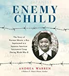 Enemy Child: The Story of Norman Mineta, a…