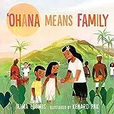 Ohana Means Family de Ilima Loomis