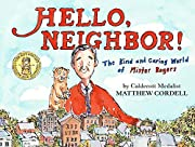 Hello, Neighbor!: The Kind and Caring World…