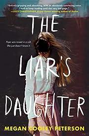 The Liar's Daughter av Megan Cooley…