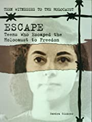 Escape: Teens Who Escaped the Holocaust to…
