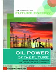 Oil Power of the Future: New Ways of Turning…