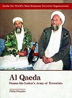 Al-qaeda: Osama Bin Laden's Army of…