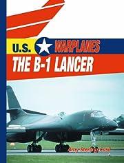 The B-1 Lancer (U.S. Warplanes) af Amy…
