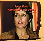 Joan Baez: Folksinger for Peace (Great…