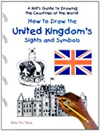 How to Draw the United Kingdom's Sights…