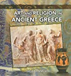 Art and Religion in Ancient Greece by…