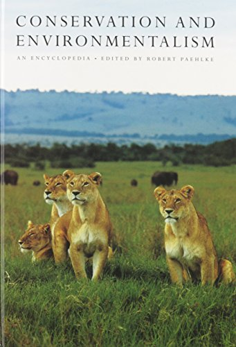 Conservation and Environmentalism: An Encyclopedia (Garland Reference Library of Social Science)