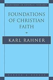 Foundations of Christian Faith: An…
