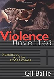 Violence Unveiled: Humanity at the…