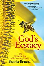 God's Ecstasy: The Creation of a…