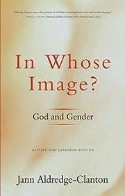 In Whose Image?: God and Gender av Jann…