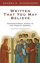 Written That You May Believe: Encountering…