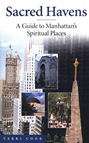 Sacred havens : a guide to spiritual places…