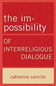 The Im-Possibility of Interreligious…