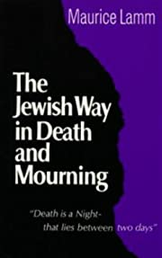 The Jewish Way in Death and Mourning de…
