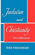 Judaism and Christianity: the Differences by…