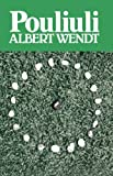 an analysis of the malaelua community in pouliuli by albert wendt The most powerful alii in the village of malaelua what happens to his aiga and his village wendt: pouliuli albert wendt snippet view - 1980 pouliuli.