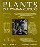 Plants in Hawaiian culture / Beatrice H. Krauss ; illustrations by Thelma F. Greig