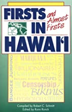 Firsts and Almost Firsts in Hawaii (Kolowalu…