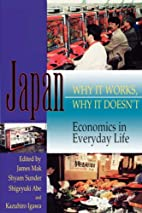Japan: Why It Works, Why It Doesn't…