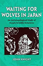Waiting for Wolves in Japan: An…