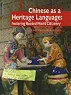 Chinese As A Heritage Language: Fostering…